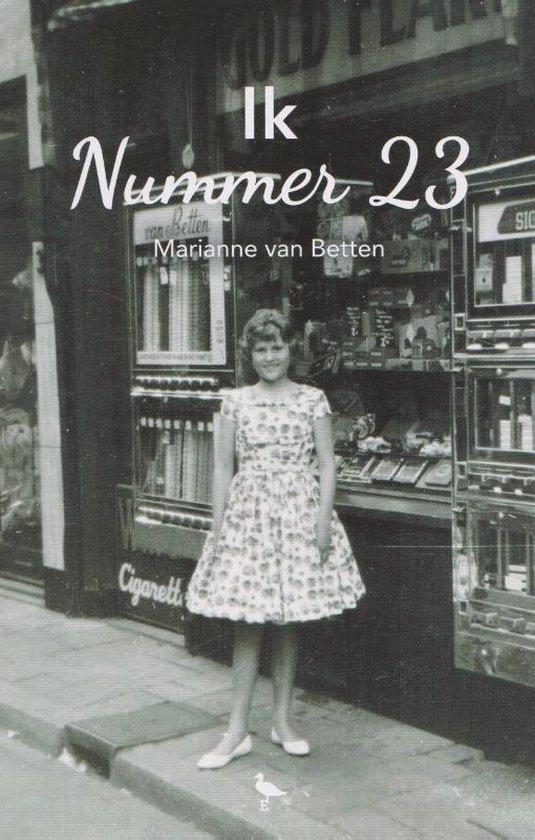 Ik Nummer 23 - Marianne van Betten |