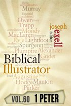 The Biblical Illustrator - Vol. 60 - Pastoral Commentary on 1 Peter