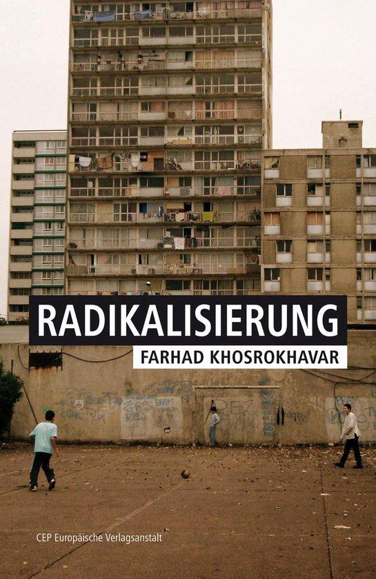 Boek cover Radikalisierung van Farhad Khosrokhavar (Onbekend)