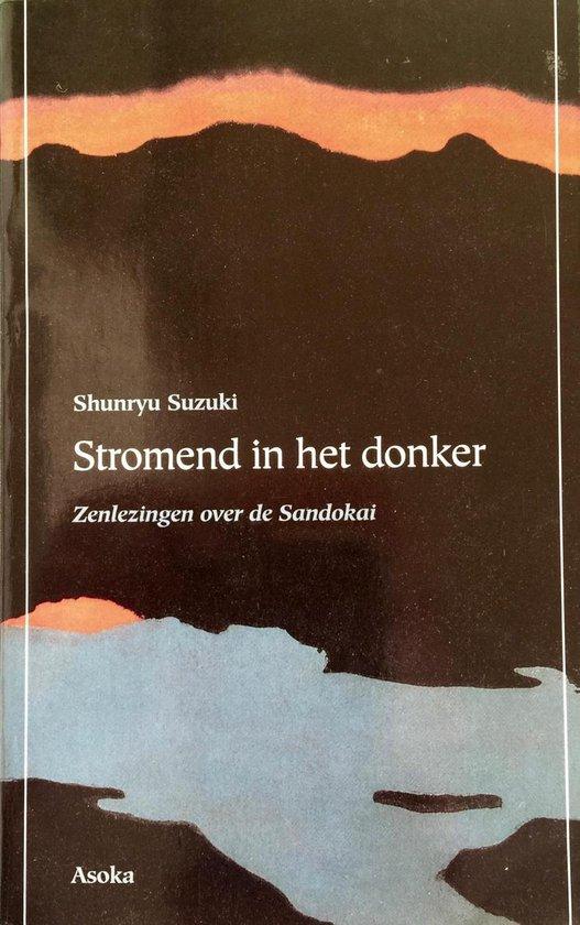 Stromend in het donker - Shunryu Suzuki  
