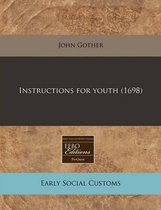 Instructions for Youth (1698)
