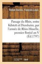Relation du passage du Rhin effectue le premier floreal an V entre Kilstett et Diersheim