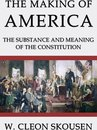 Boek cover The Making of America van W. Cleon Skousen