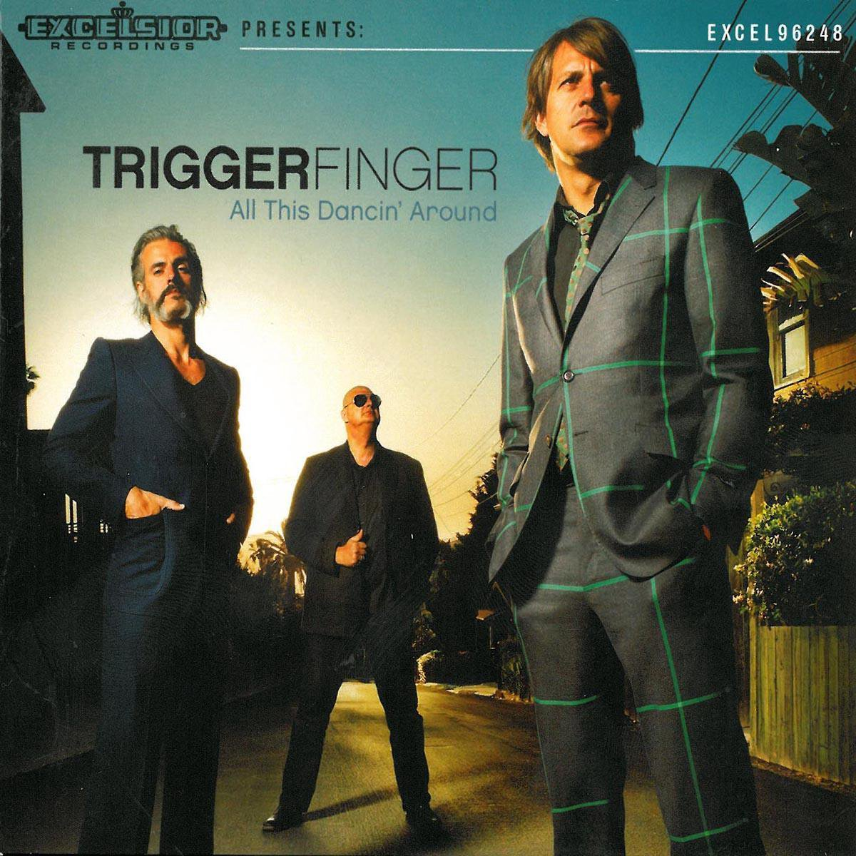 All This Dancin' Around (LP+Cd+Poster) - Triggerfinger