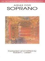 Boek cover G. Schirmer Opera Anthology - Arias For Soprano van Robert Larsen