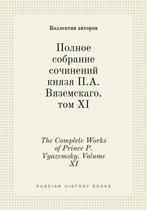 The Complete Works of Prince P. Vyazemsky. Volume XI