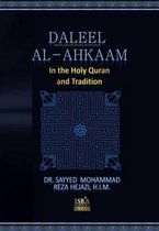 Daleel Alahkaam in Quran and Tradition