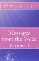 Messages from the Voice
