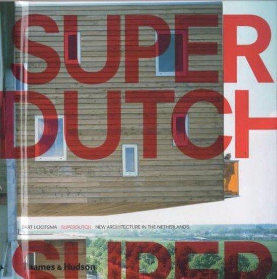 Superdutch - Bart Lootsma |