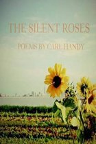 The Silent Roses