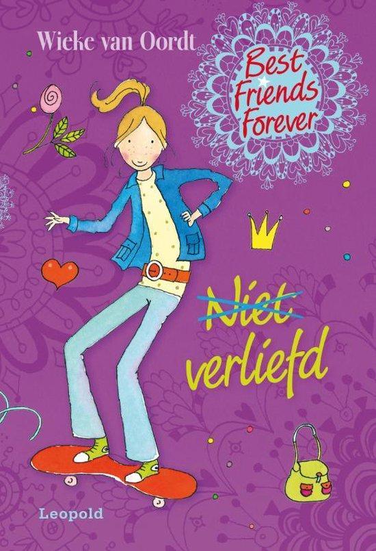 Best Friends Forever - Niet verliefd - Wieke van Oordt | Readingchampions.org.uk