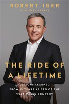 Ride of a lifetime: lessons learned from 15 years as ceo of the walt disney company