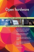Open Hardware Complete Self-Assessment Guide