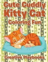 Cute Cuddly Kitty Cat Coloring Fun