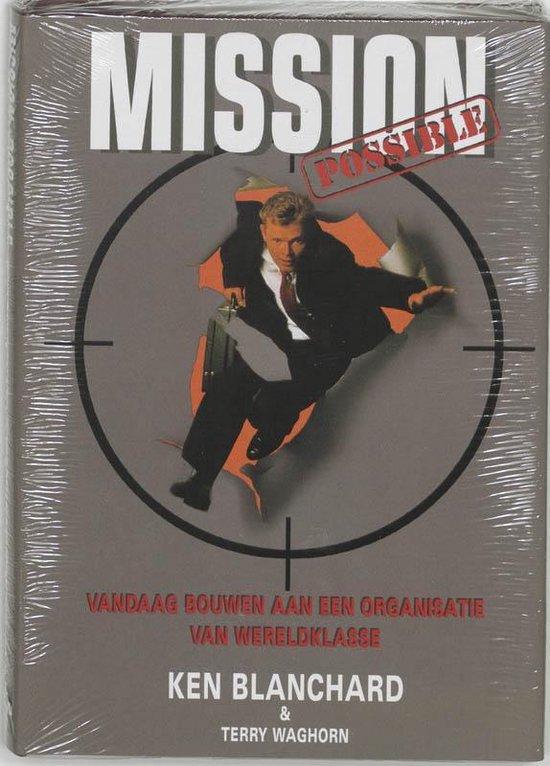 Mission possible - Kenneth Blanchard | Fthsonline.com
