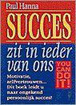 Succes zit in ieder van ons - you can do it!