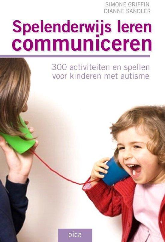 Spelenderwijs leren communiceren - Simone Griffin |