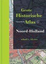 Historische provincie atlassen - Grote Historische Topografische Atlas Noord-Holland