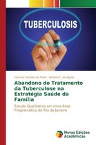 Abandono Do Tratamento Da Tuberculose Na Estrat gia Sa de Da Fam lia