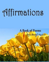 Affirmations: A Book of Poems