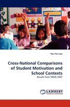 Cross-National Comparisons of Student Motivation and School Contexts