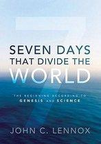 Boek cover Seven Days That Divide the World van John C. Lennox (Hardcover)
