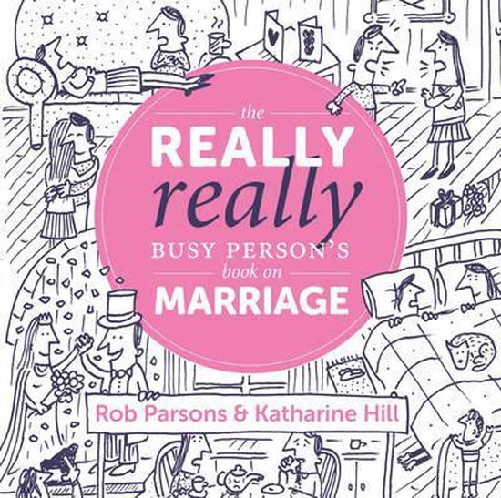 The Really Really Busy Person's Book on Marriage
