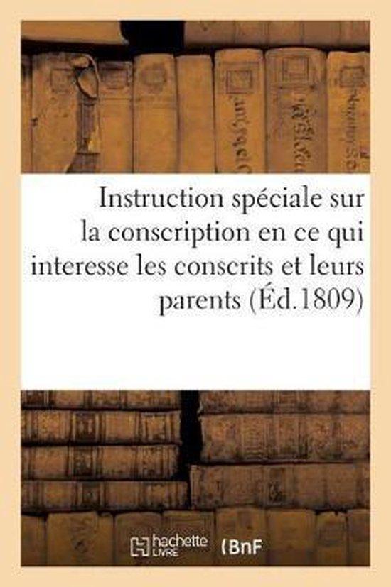 Instruction Speciale Sur La Conscription En Ce Qui Interesse Les Conscrits Et Leurs Parents