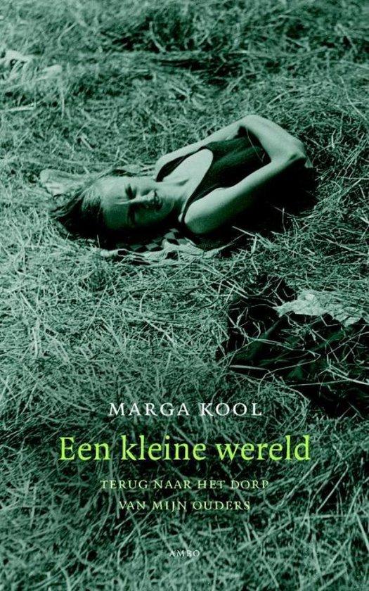 Een kleine wereld - Marga Kool |