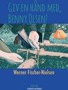 Giv en hånd, Benny Olsen!