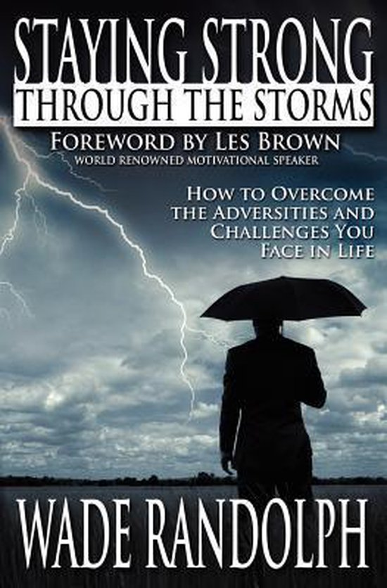 Staying Strong Through the Storms
