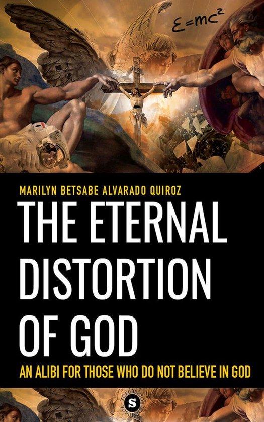 Omslag van The eternal distortion of God