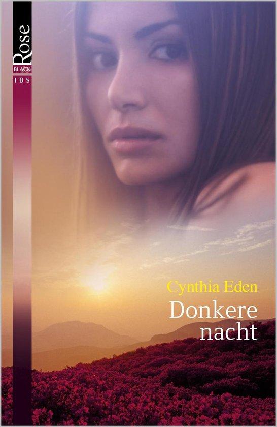 Black Rose 63 - Donkere nacht - Cynthia Eden pdf epub