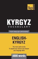 Kyrgyz Vocabulary for English Speakers - 5000 Words
