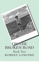 On the Broken Road