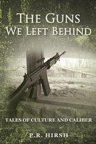 The Guns We Left Behind