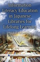 Information Literacy Education in Japanese Libraries for Lifelong Learning