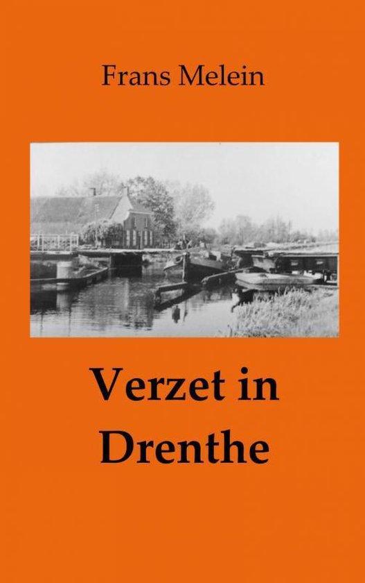 Verzet in Drenthe - Frans Melein |