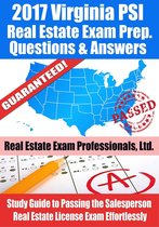2017 Virginia PSI Real Estate Exam Prep Questions, Answers & Explanations: Study Guide to Passing the Salesperson Real Estate License Exam Effortlessly