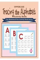 Tracing the Alphabet Activity Book