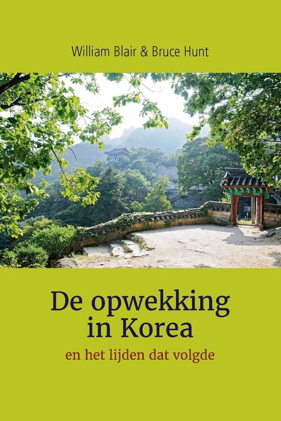 De opwekking in Korea - William Blair |