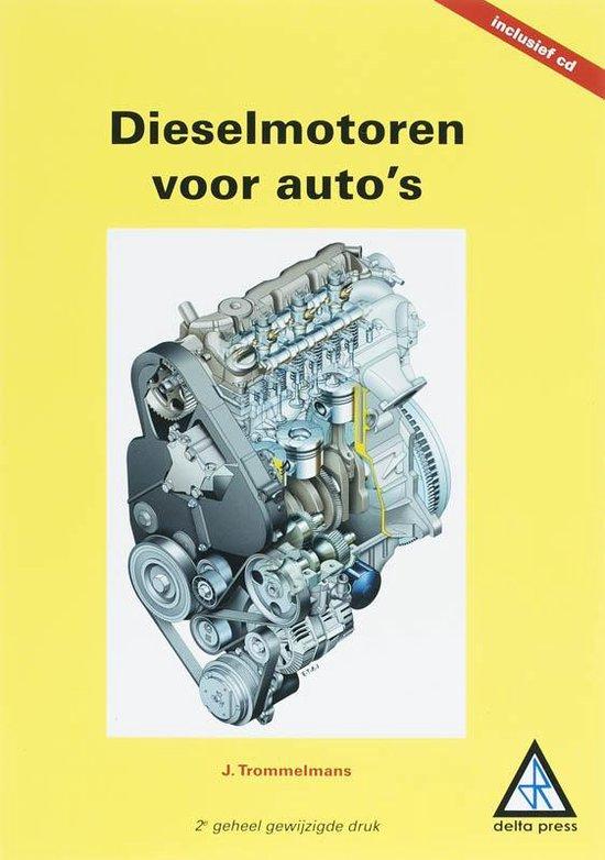 Motorvoertuigentechniek - Dieselmotoren voor auto`s - J. Trommelmans |