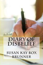 Diary of Disbelief