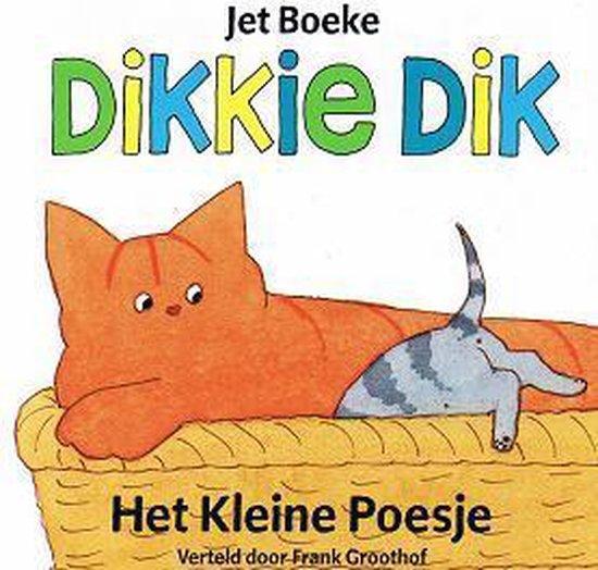 CD cover van Kinder - Dikkie Dik-Klein Poesje van Jet Boeke, Frank Groothof