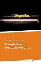 Temptation, een disco leven...