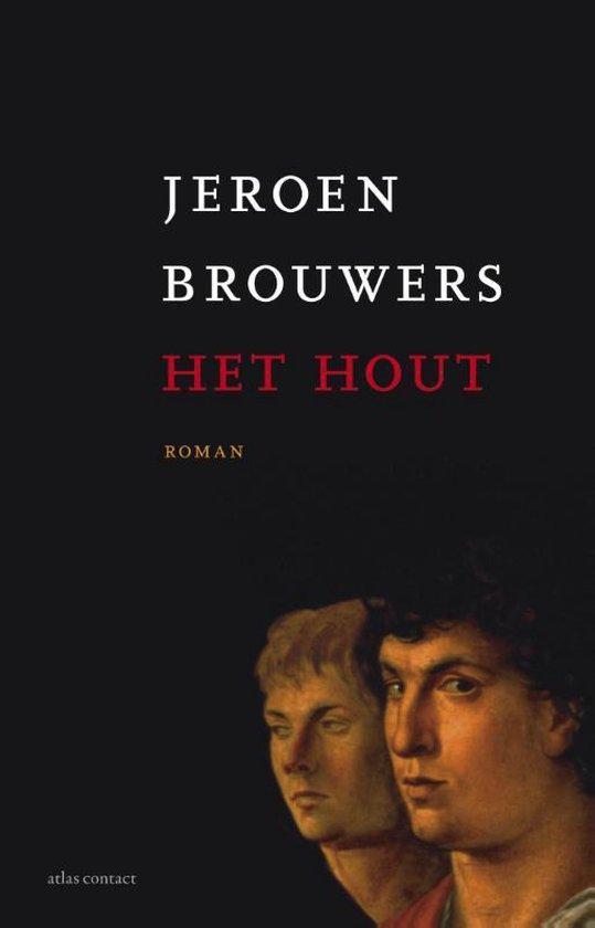 Boek cover Het hout van Jeroen Brouwers (Paperback)
