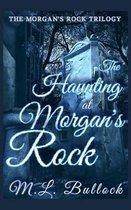 The Haunting at Morgan's Rock