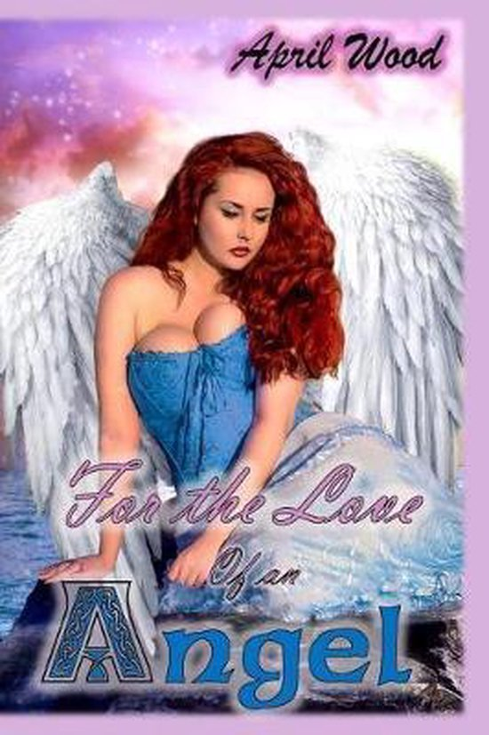 For the Love of an Angel
