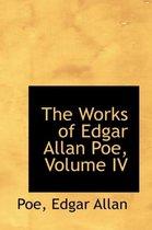 The Works of Edgar Allan Poe, Volume IV