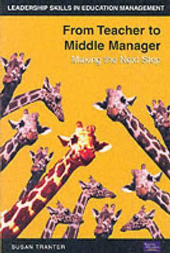 From Teacher to Middle Manager